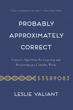 The cover of Probably Approximately Correct by Leslie Valiant
